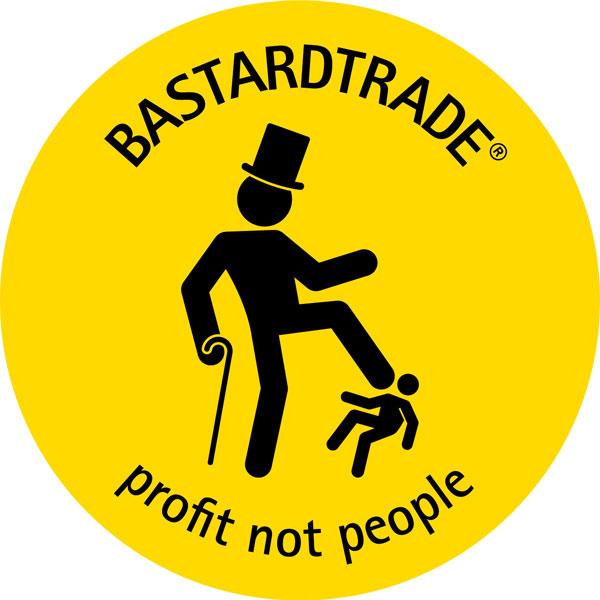 BastardTrade - Profit not people